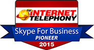2015 Internet TelephonySkype for Business Pioneer Award