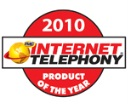 2010 INTERNET TELEPHONY Product of the Year Award